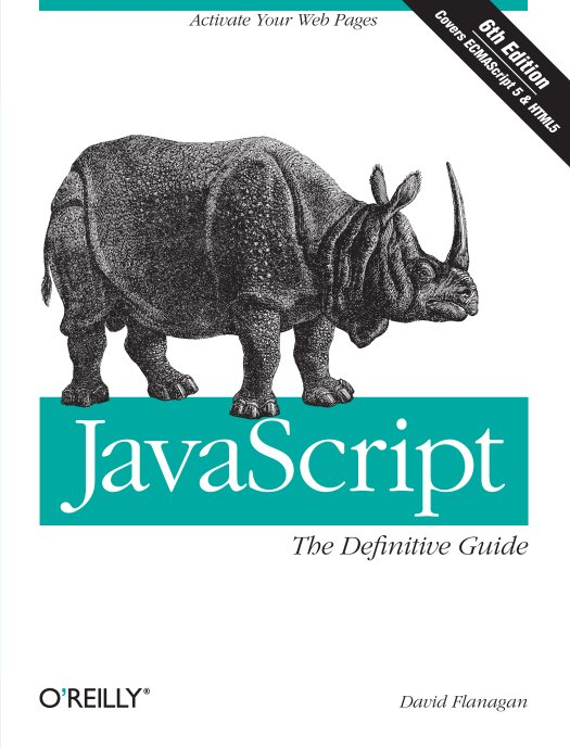JavaScript Definitive Guide by David Flanagan